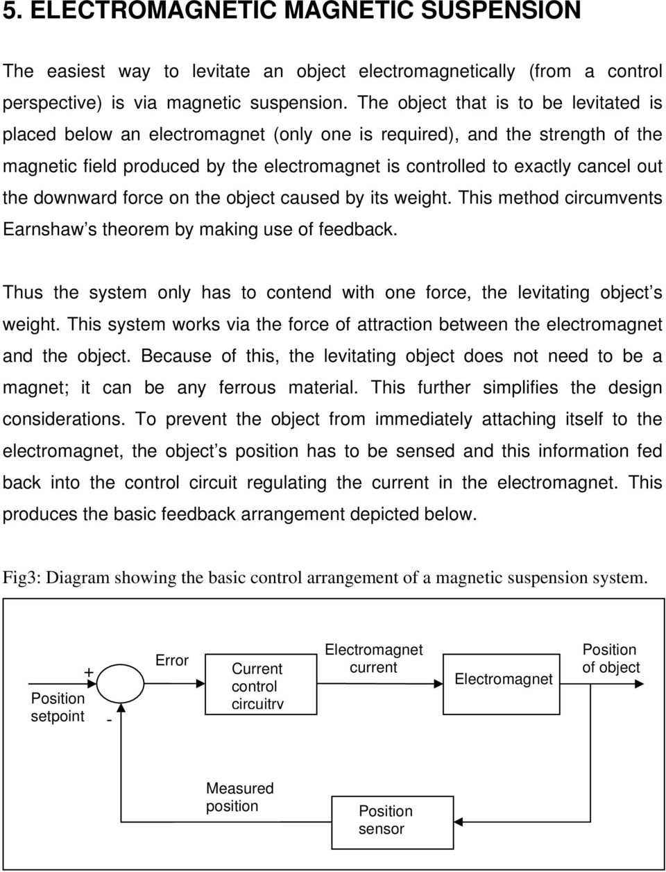 medium resolution of the downward force on the object caused by its weight this method circumvents earnshaw s