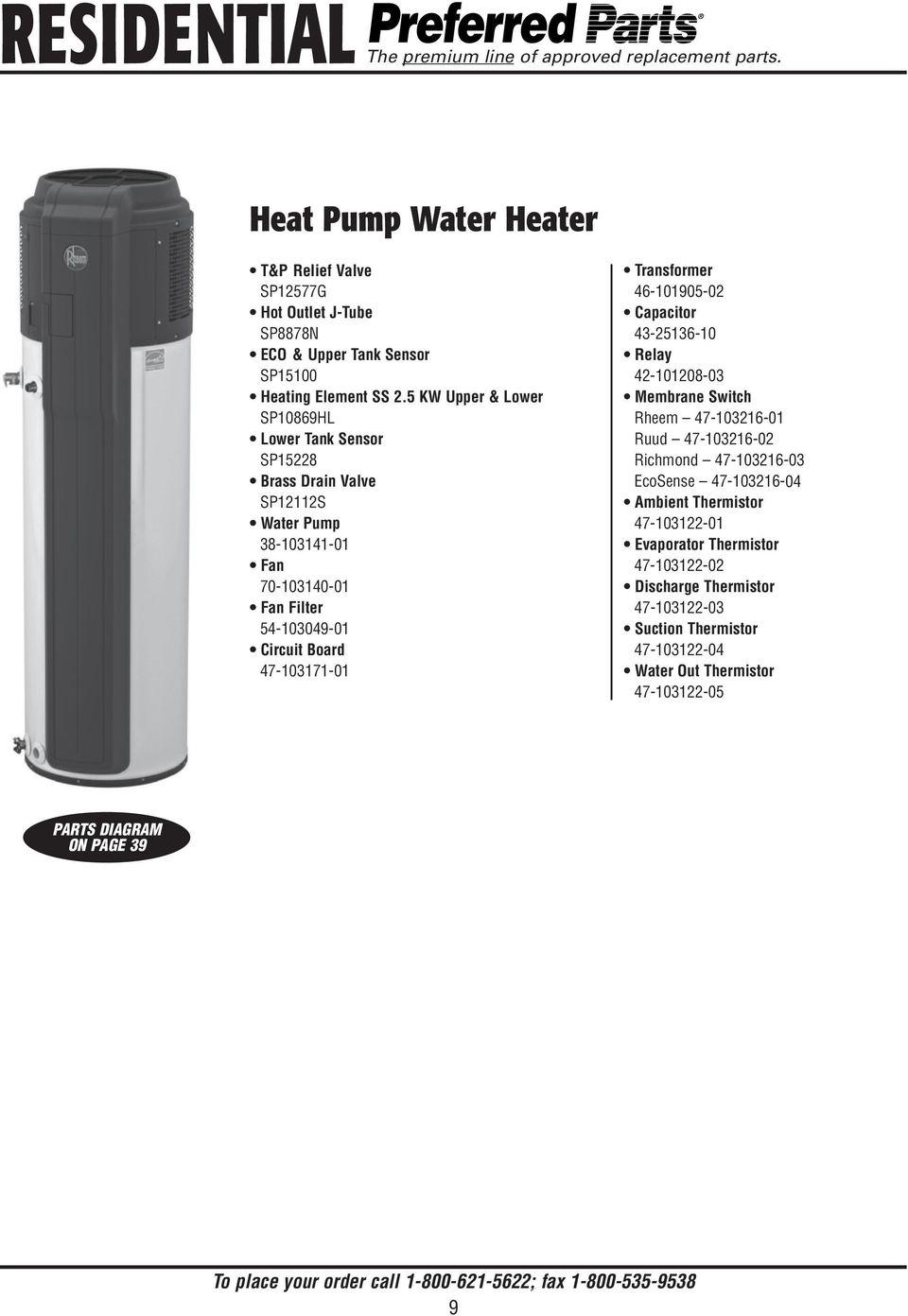 medium resolution of 5 kw upper lower sp10869hl lower tank sensor sp15228 brass drain valve sp12112s water pump