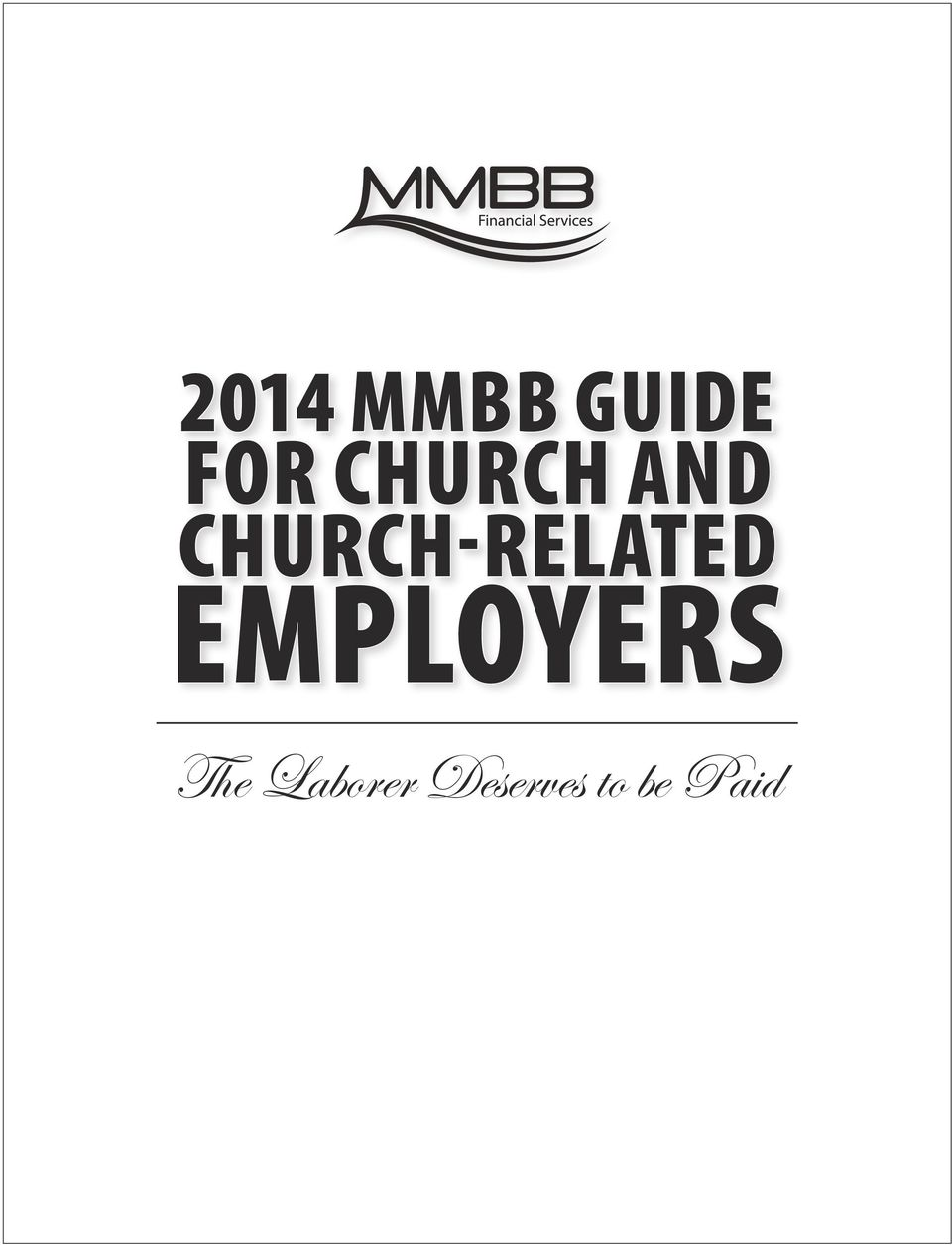 2014 MMBB GUIDE FOR CHURCH AND CHURCH-RELATED EMPLOYERS