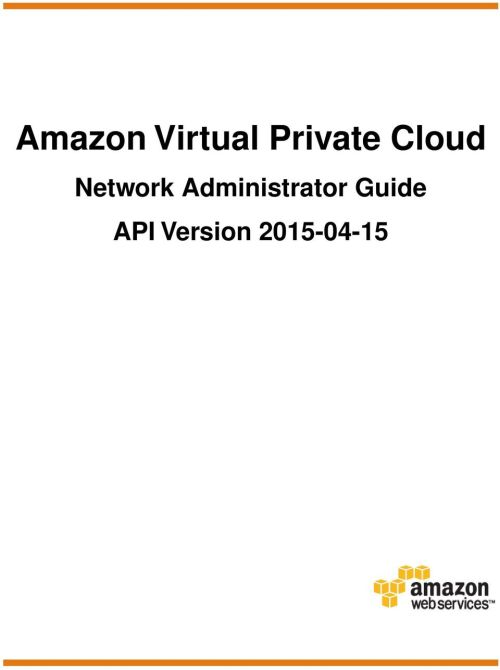 small resolution of 2 amazon virtual private cloud network administrator copyright 2015 amazon web services inc and or its affiliates all rights reserved