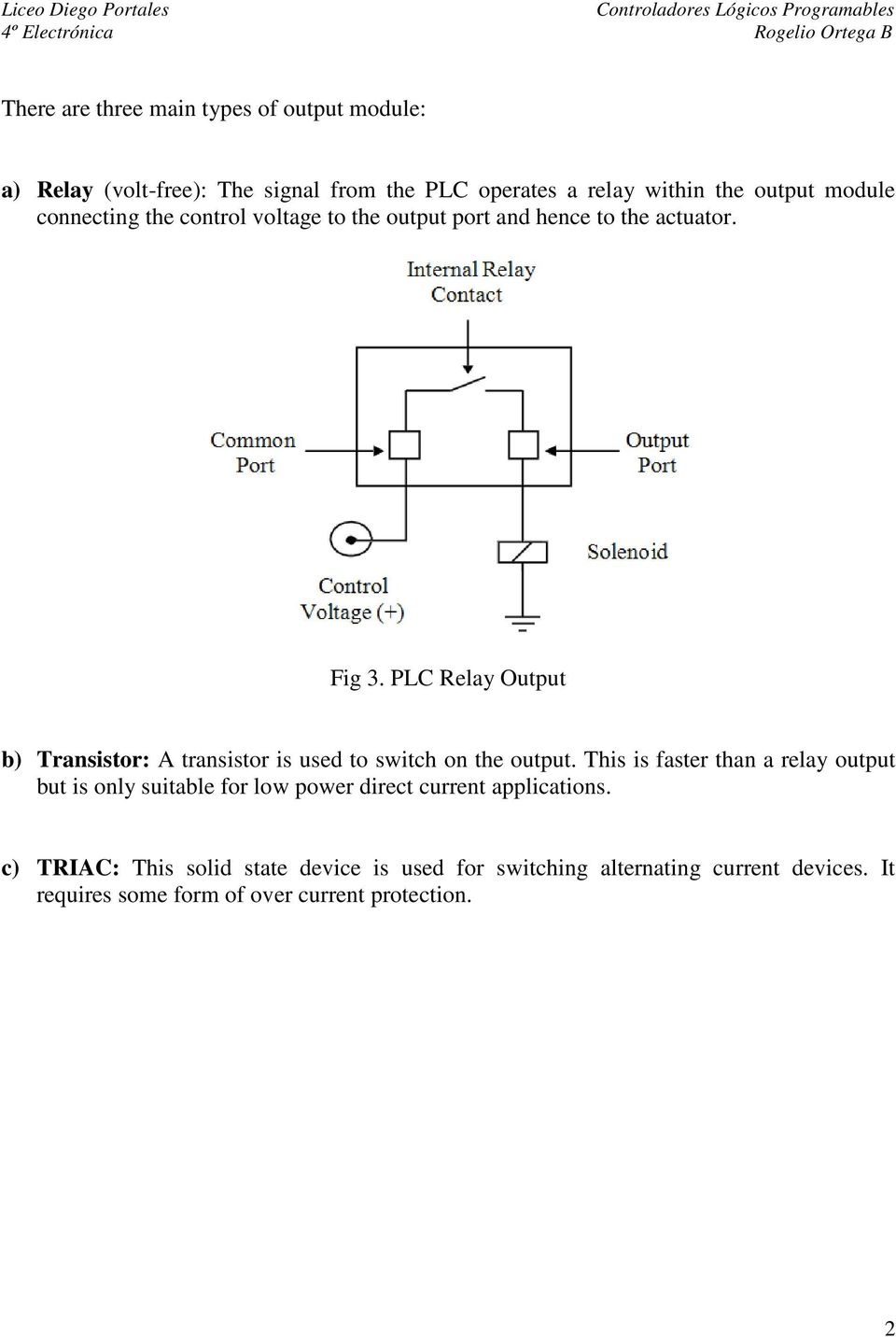 medium resolution of plc relay output b transistor a transistor is used to switch on the output