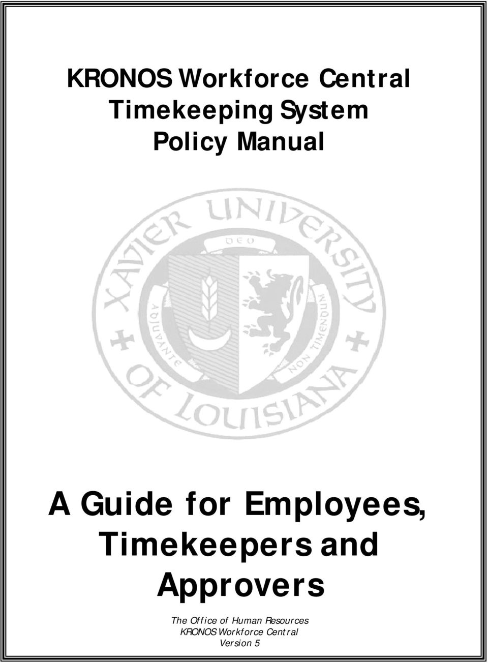 KRONOS Workforce Central Timekeeping System Policy Manual