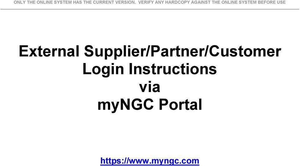 External Supplier/Partner/Customer Login Instructions via
