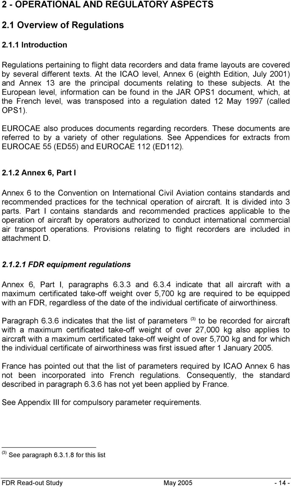 Flight Data Recorder Read-Out. Technical and Regulatory Aspects ...