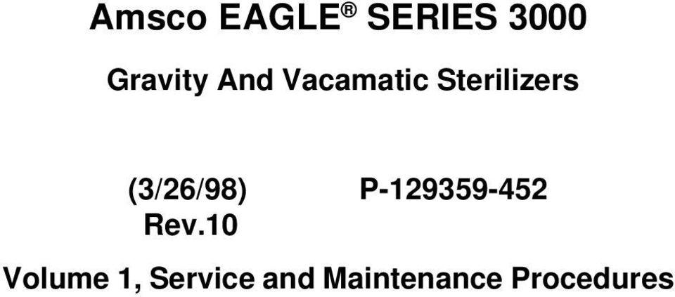 Amsco EAGLE SERIES Gravity And Vacamatic Sterilizers. (3