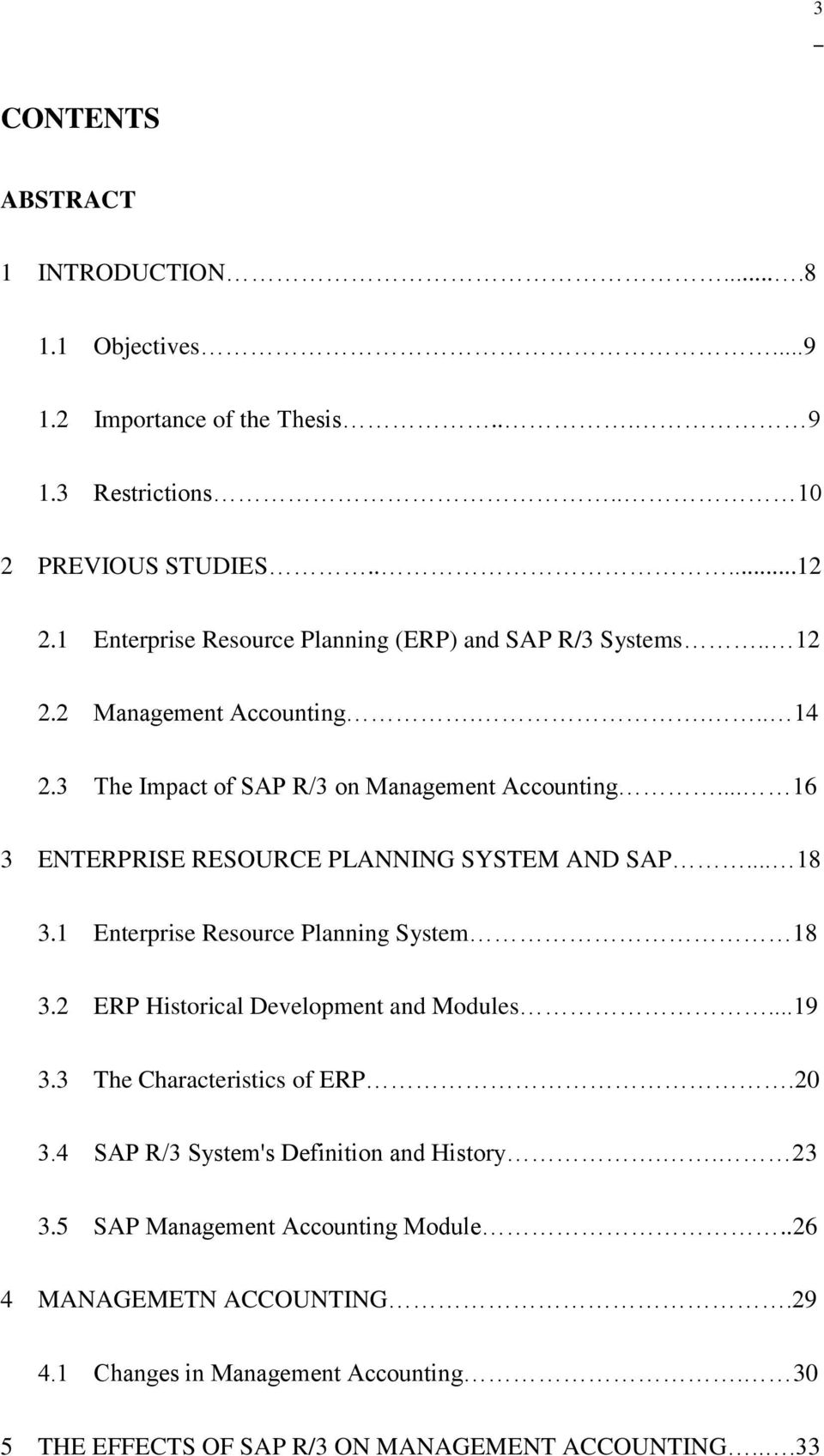 EFFECTS OF IMPLEMENTATION OF SAP ON MANAGEMENT ACCOUNTING