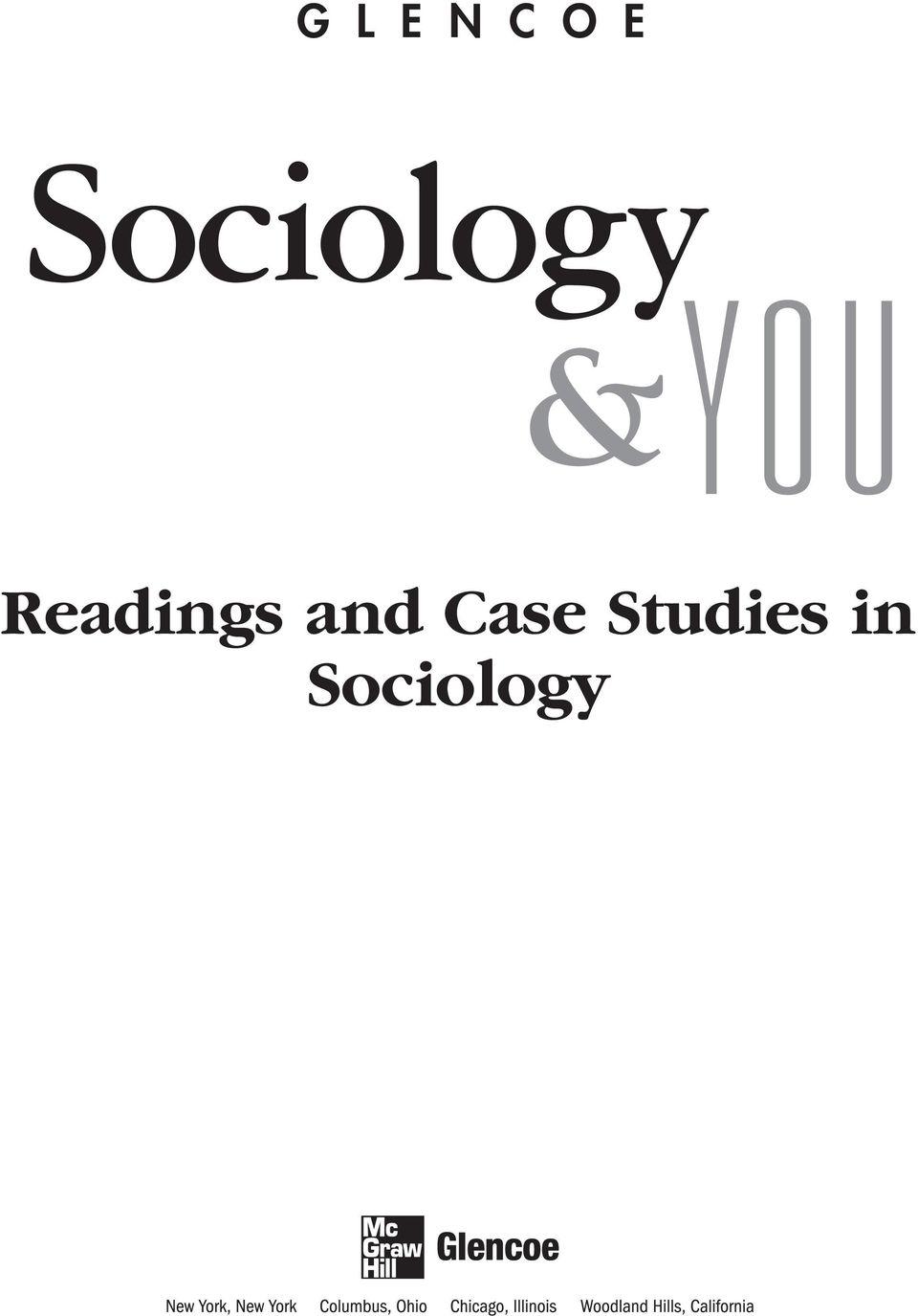 G L E N C O E. Sociology &Y O U. Readings and Case Studies