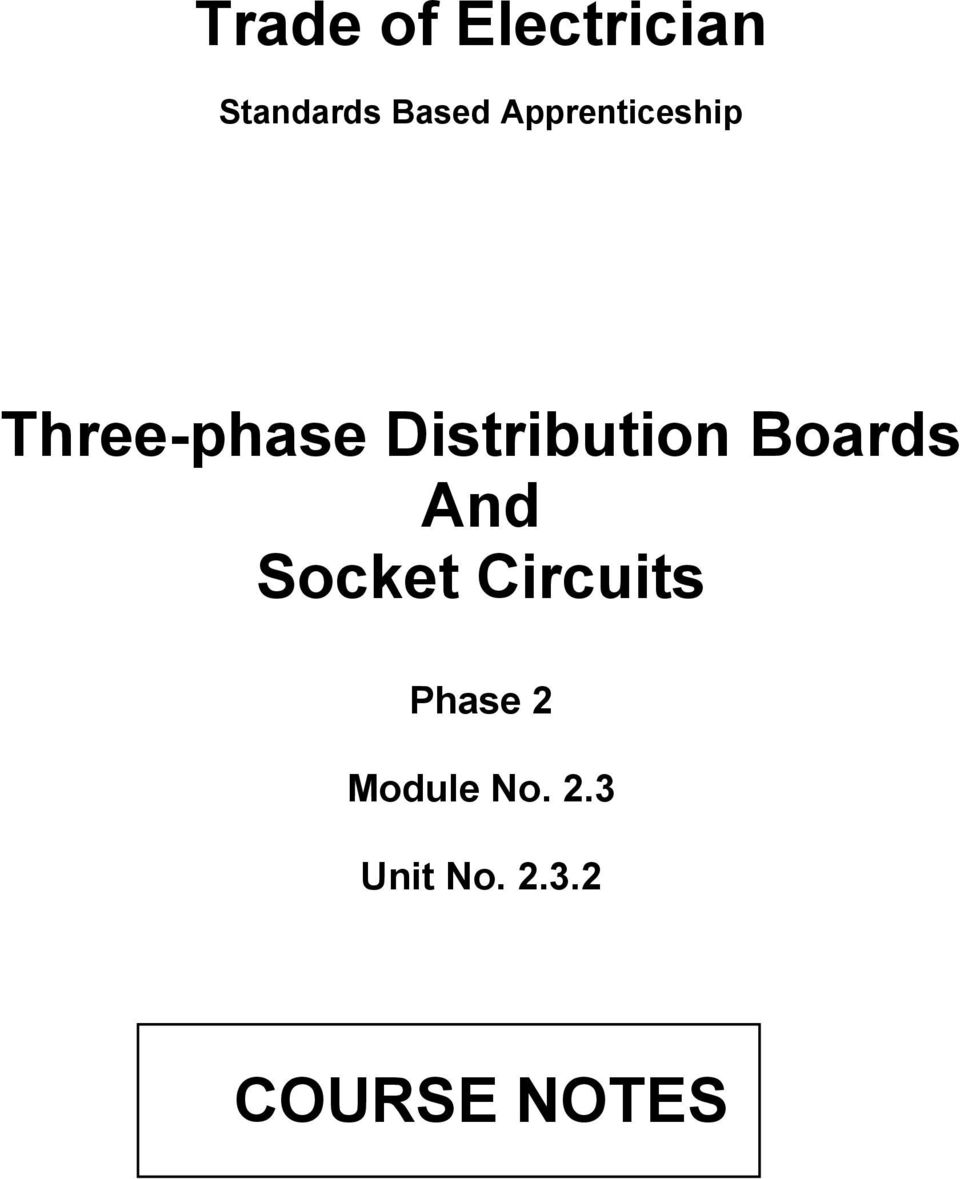 Trade of Electrician. Three-phase Distribution Boards And