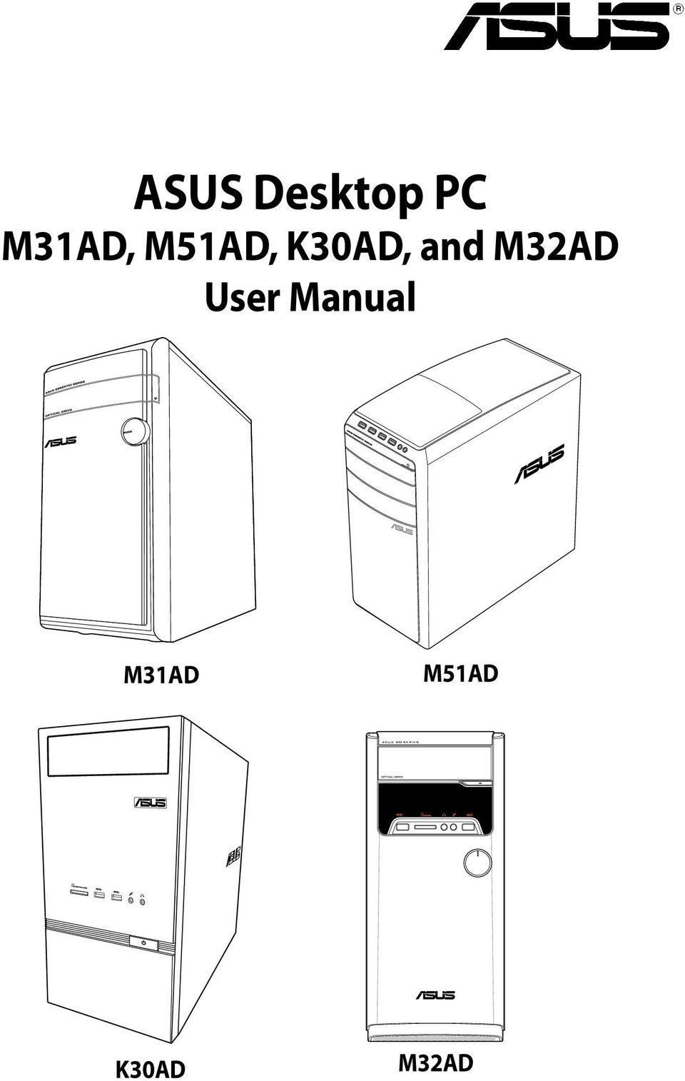 ASUS Desktop PC M31AD, M51AD, K30AD, and M32AD User Manual