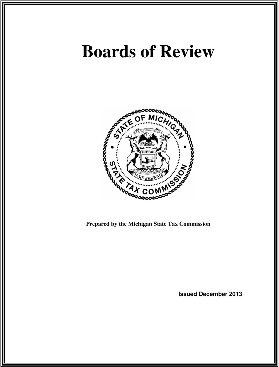 Boards of Review. Prepared by the Michigan State Tax