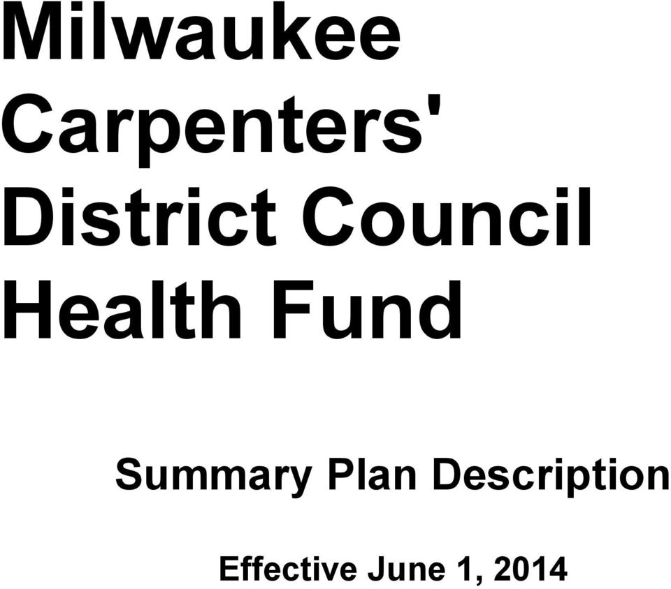Milwaukee Carpenters' District Council Health Fund
