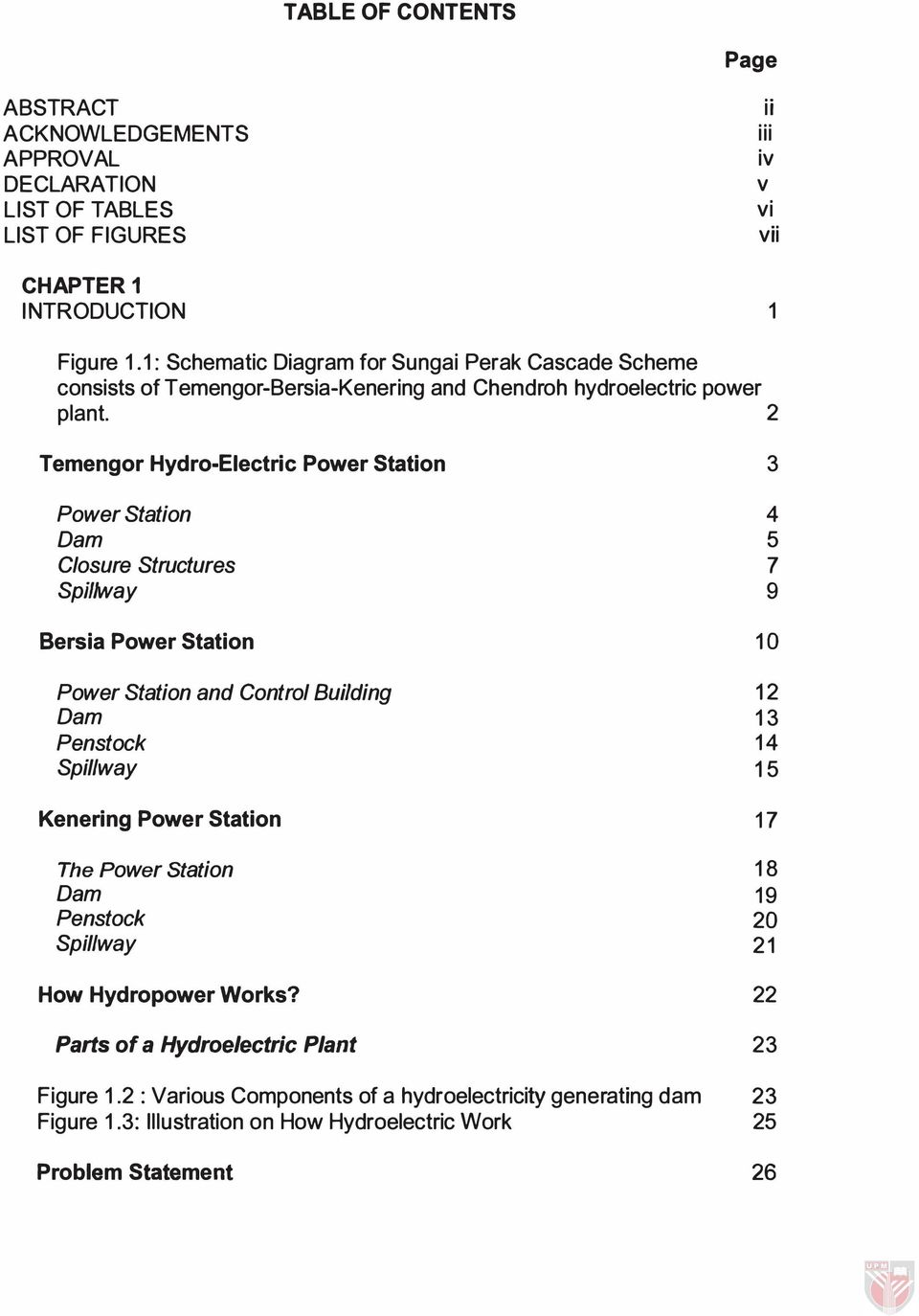 medium resolution of 2 temengor hydro electric power station 3 power station 4 dam 5 closure structures 7