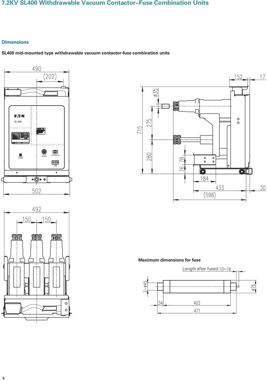 7.2KV SL400 Withdrawable Vacuum Contactor-Fuse Combination