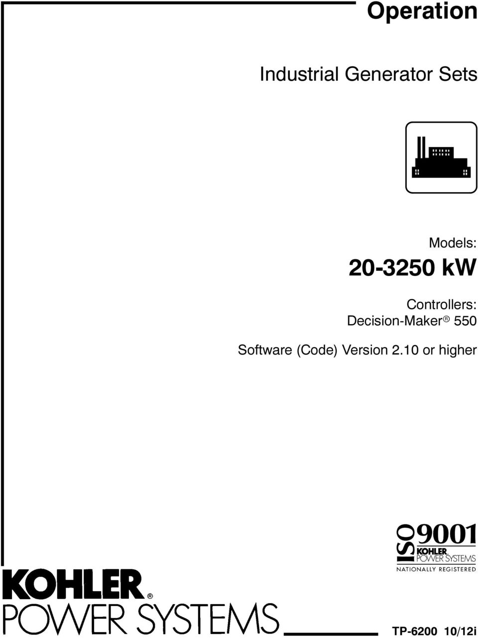 hight resolution of controllers decision maker 550