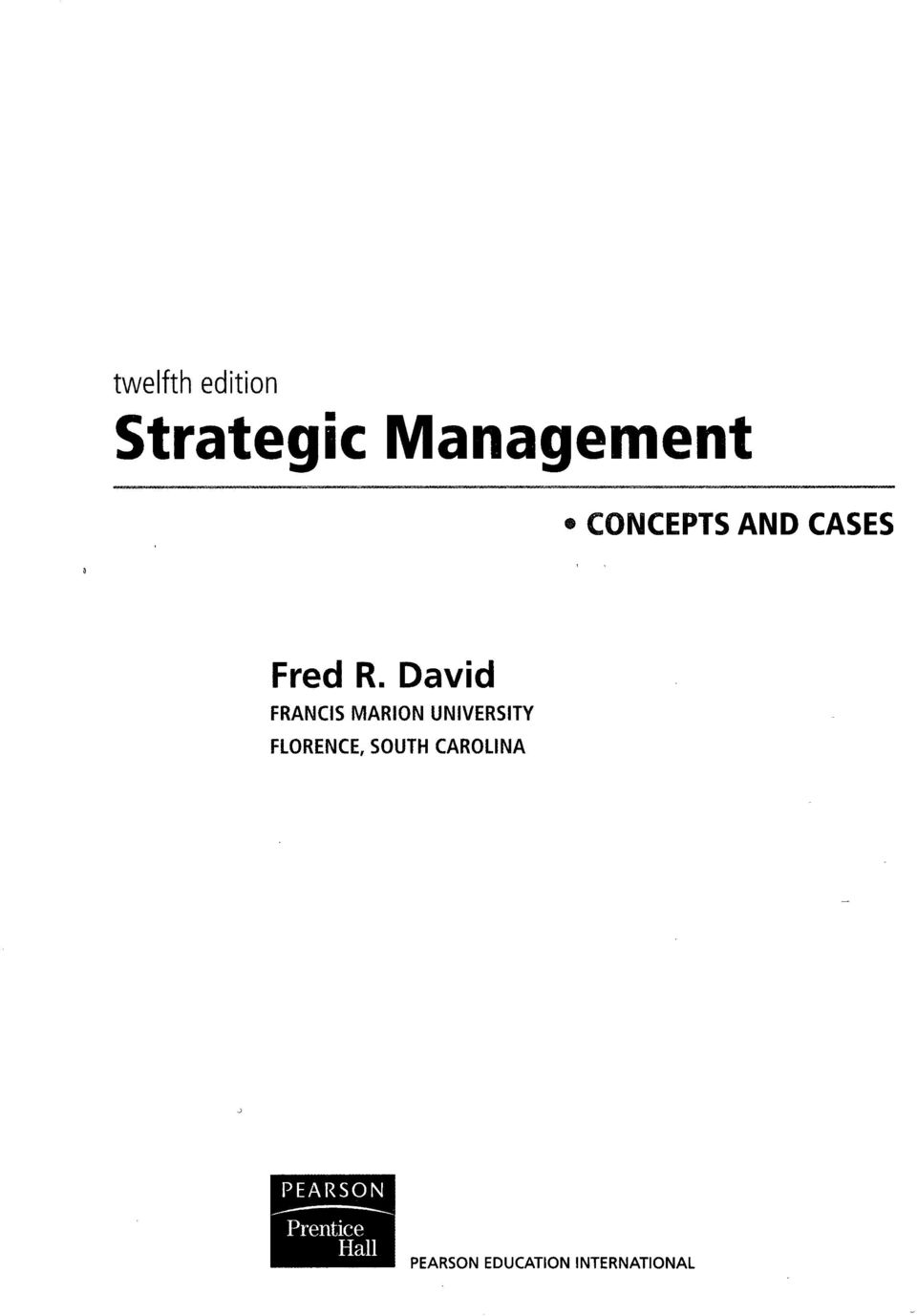 Fred R. David. twelfth edition Strategic Management