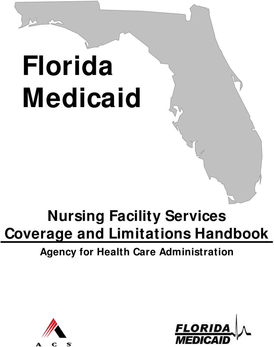 Florida Medicaid. Nursing Facility Services Coverage and