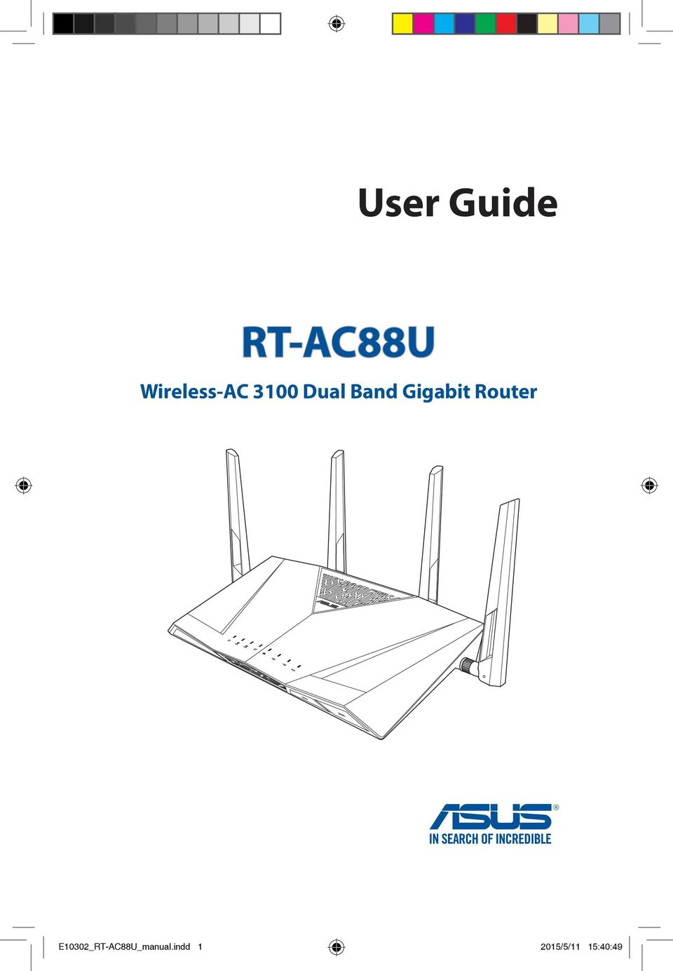 User Guide RT-AC88U. Wireless-AC 3100 Dual Band Gigabit