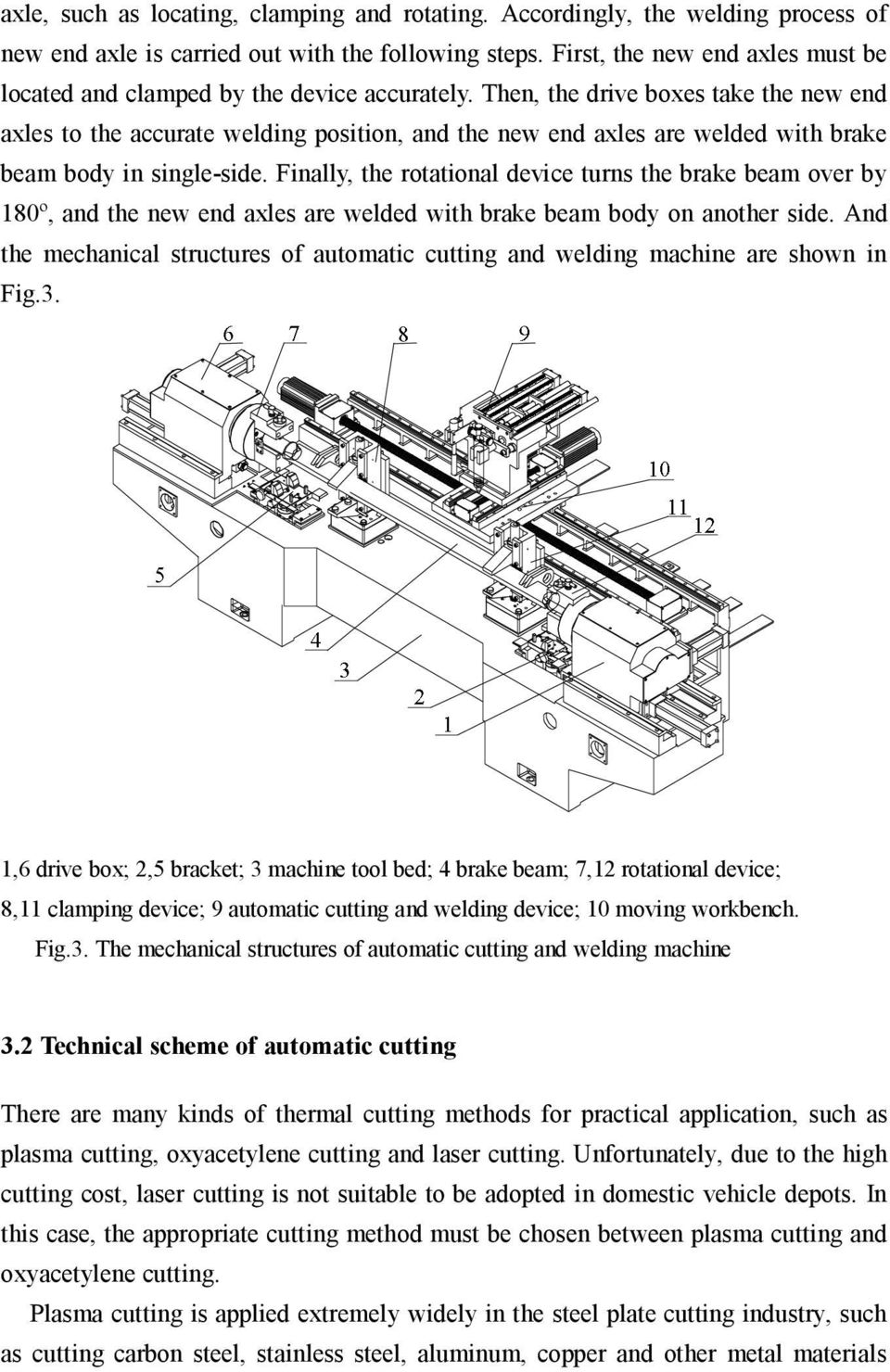 medium resolution of then the drive boxes take the new end axles to the accurate welding position
