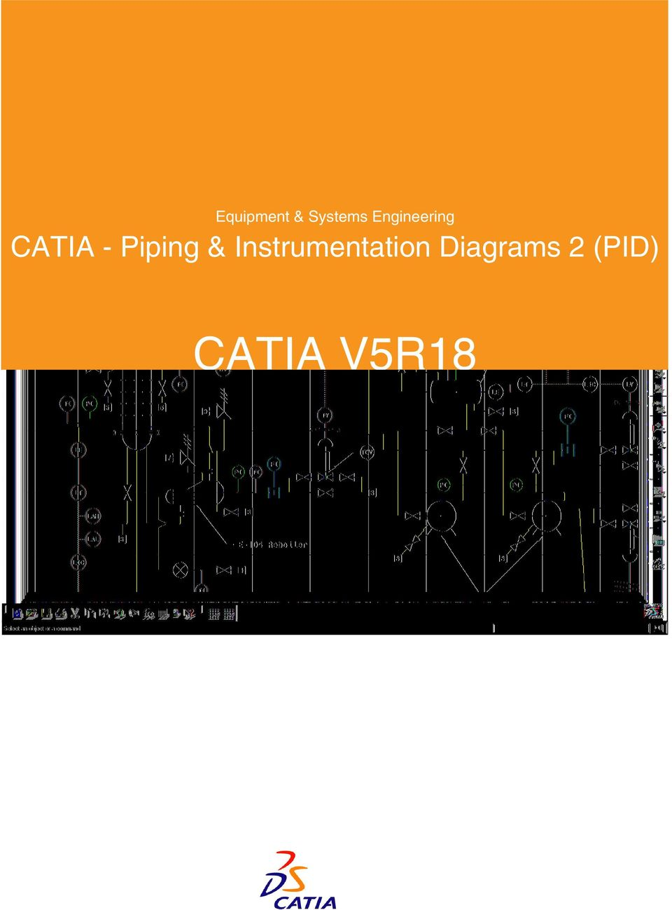 medium resolution of 2 equipment systems engineering catia piping instrumentation diagrams provide a complete set of tools to create modify analyze and document the