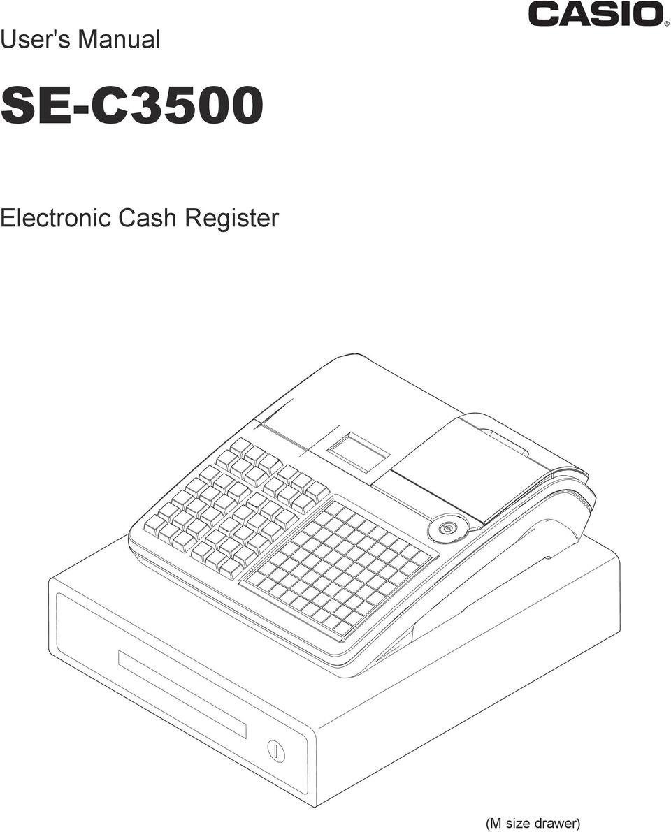 User's Manual SE-C3500. Electronic Cash Register. (M size
