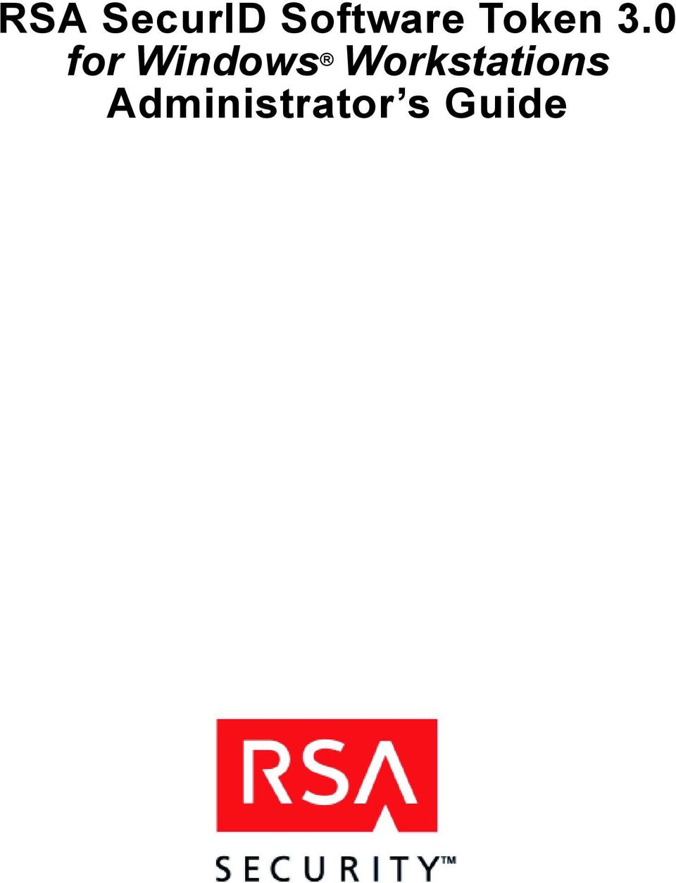 RSA SecurID Software Token 3.0 for Windows Workstations