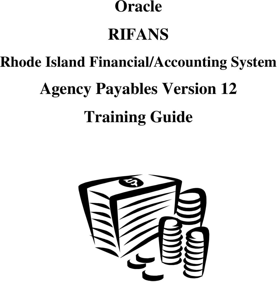 Oracle RIFANS. Rhode Island Financial/Accounting System