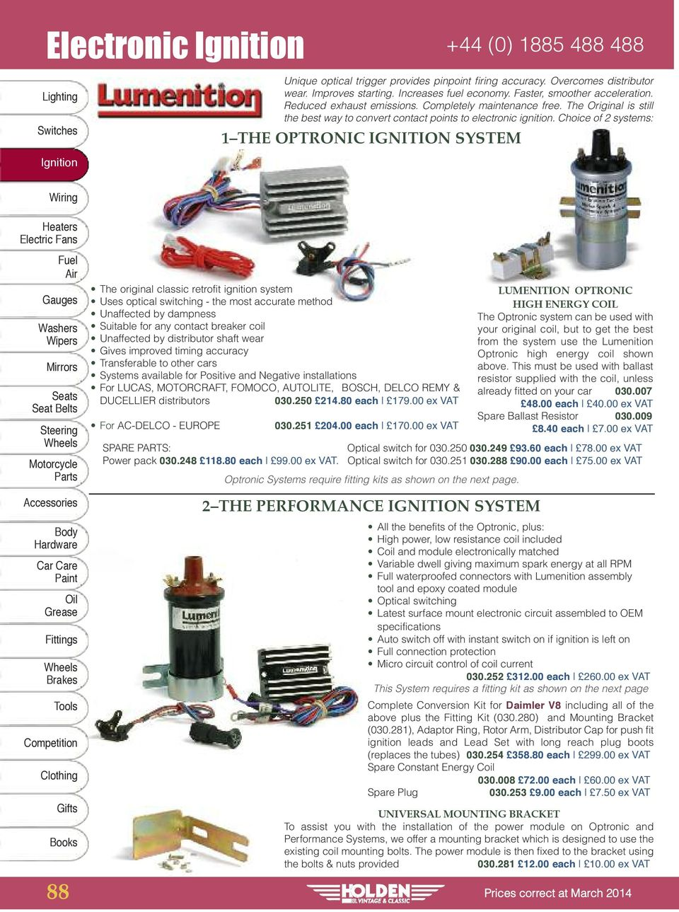 hight resolution of choice of 2 systems 1 the optronic ignition system 88 the original classic retrofit ignition