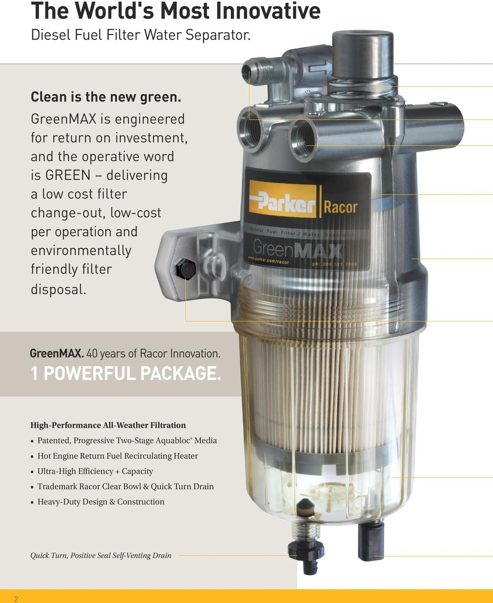 medium resolution of environmentally friendly filter disposal greenmax 40 years of racor innovation 1 powerful package