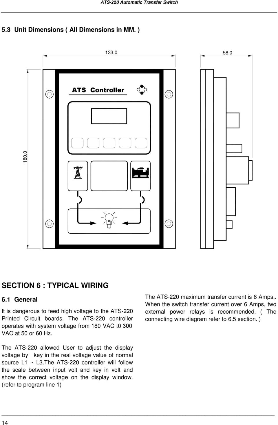 medium resolution of the ats 220 maximum transfer current is 6 amps when the switch transfer