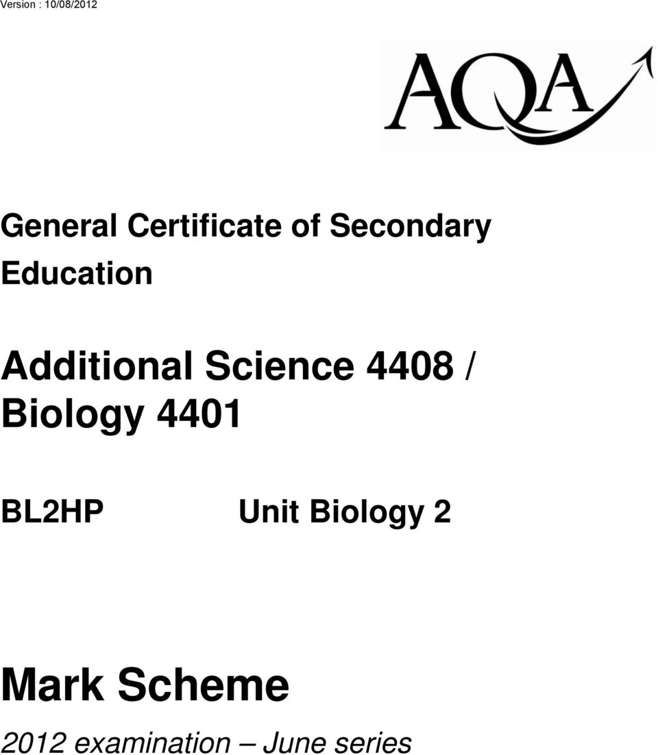 Mark Scheme. Additional Science 4408 / Biology General