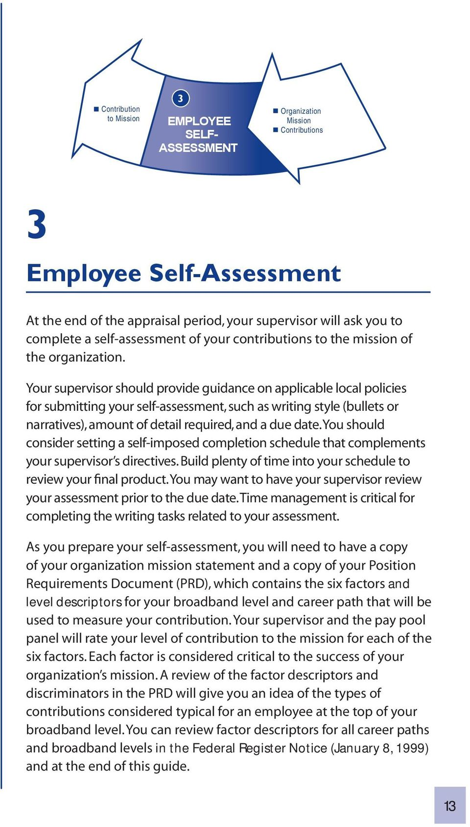 Your Supervisor Should Provide Guidance On Applicable Local Policies For  Submitting Your Self-Assessment,