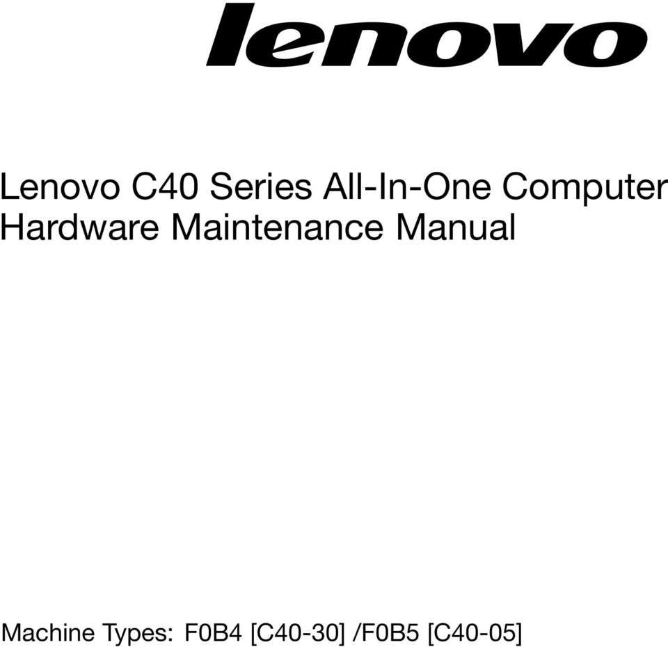 Lenovo C40 Series All-In-One Computer Hardware Maintenance