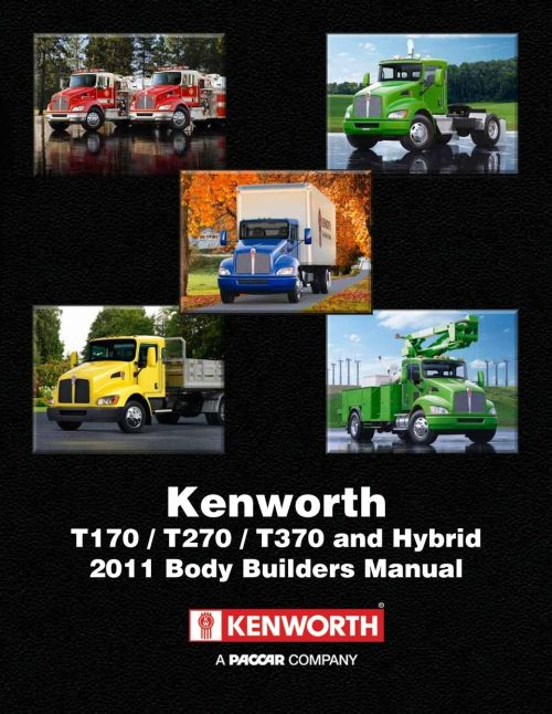 small resolution of t170 t270 t370 and hybrid 2011 body builders manual pdf hybrid 2011 kenworth t370 specifications for fuse box