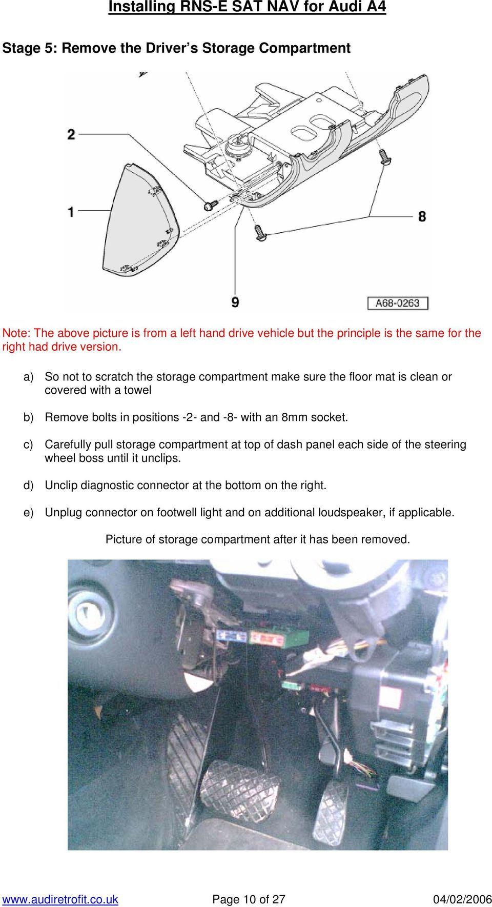 hight resolution of c carefully pull storage compartment at top of dash panel each side of the steering