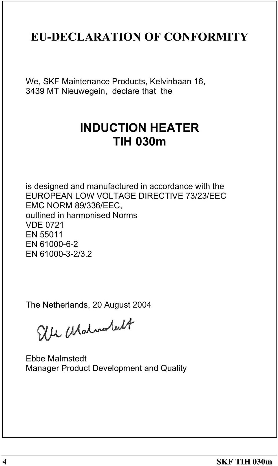 hight resolution of directive 73 23 eec emc norm 89 336 eec outlined in