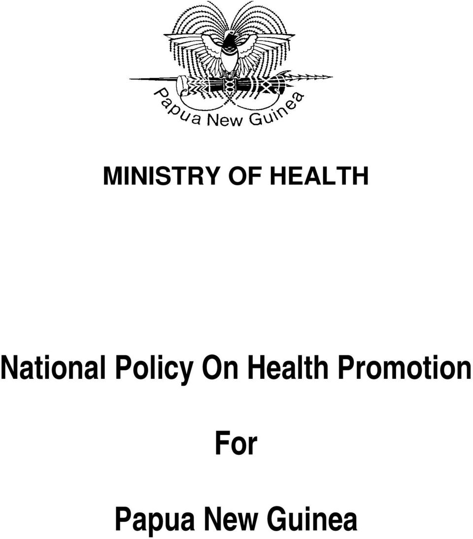 National Policy On Health Promotion. For. Papua New Guinea