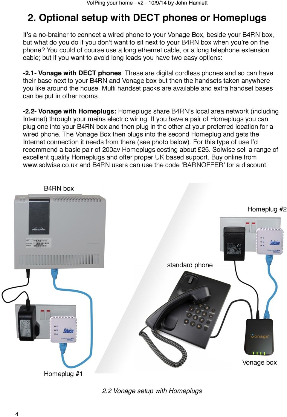 hight resolution of 1 vonage with dect phones these are digital cordless phones and so can have