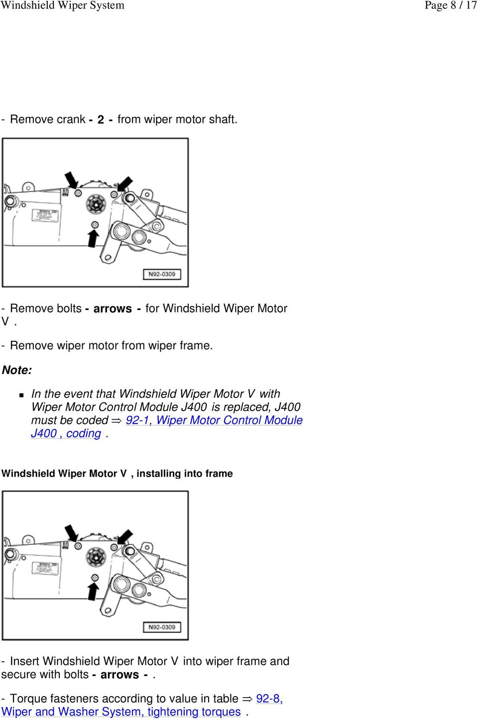 medium resolution of in the event that windshield wiper motor v with wiper motor control module j400 is replaced