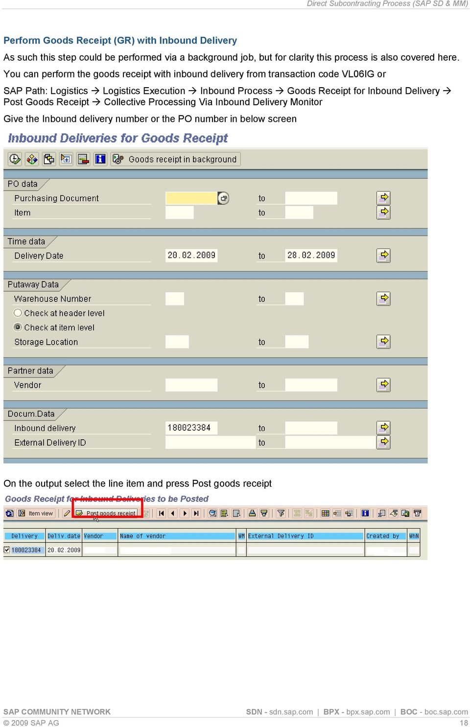 hight resolution of you can perform the goods receipt with inbound delivery from transaction code vl06ig or sap path