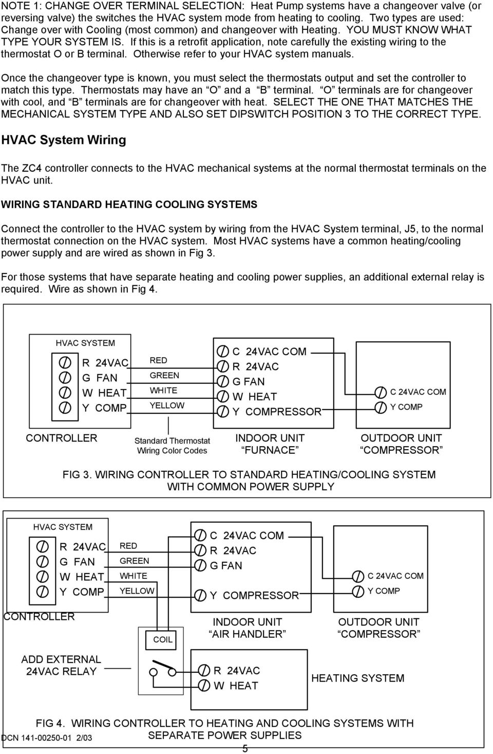 medium resolution of if this is a retrofit application note carefully the existing wiring to the thermostat o