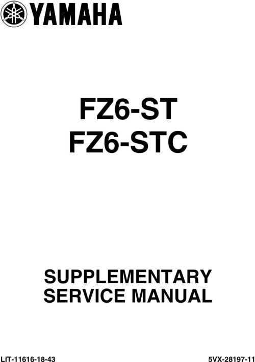 small resolution of 2 foreword this supplementary service manual has been prepared to introduce new service and data for the fz6 st fz6 stc for complete service information