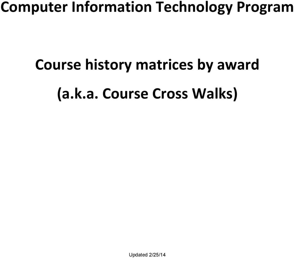 Computer Information Technology Program Course history