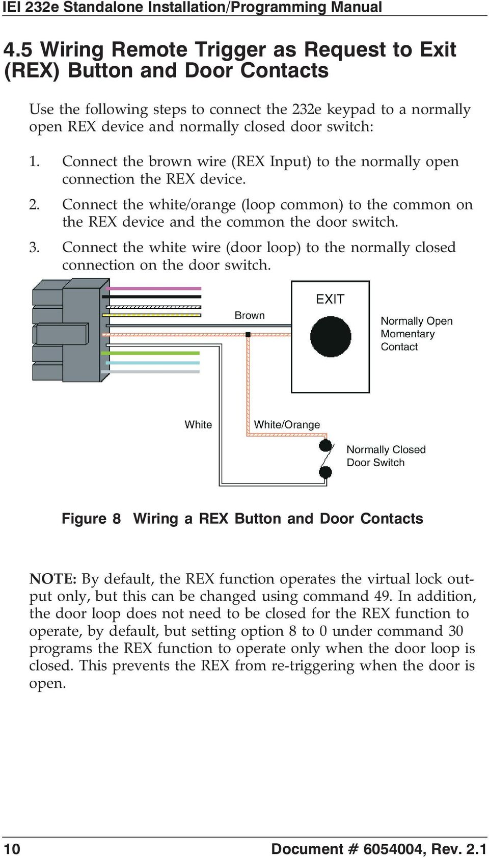 hight resolution of connect the white wire door loop to the normally closed connection on the door
