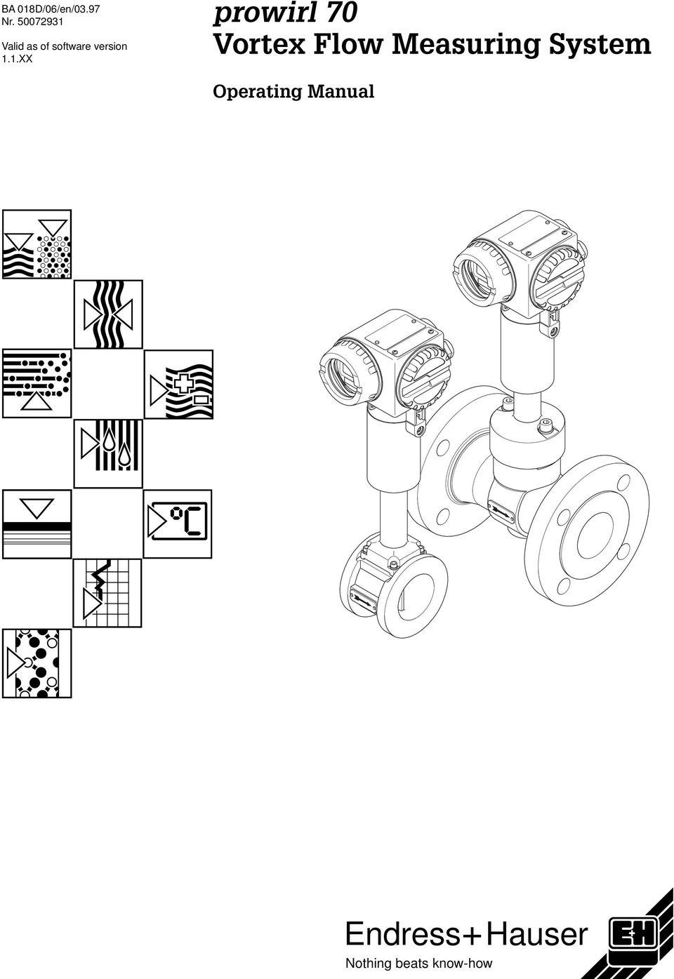 Endress Hauser. prowirl 70 Vortex Flow Measuring System