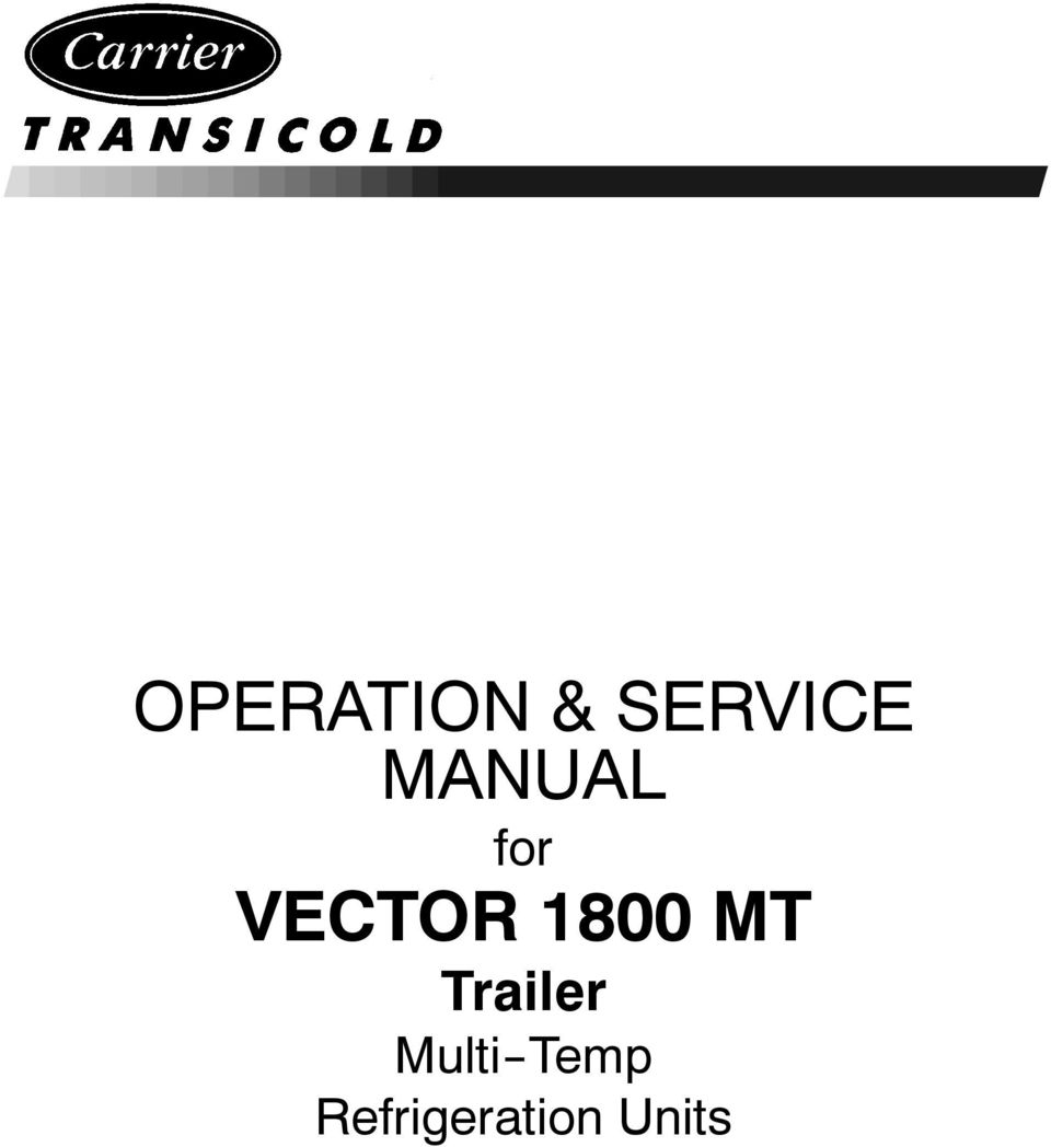 OPERATION & SERVICE MANUAL for VECTOR 1800 MT Trailer