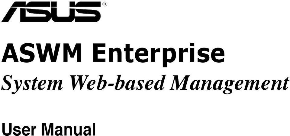 ASWM Enterprise. System Web-based Management. User Manual