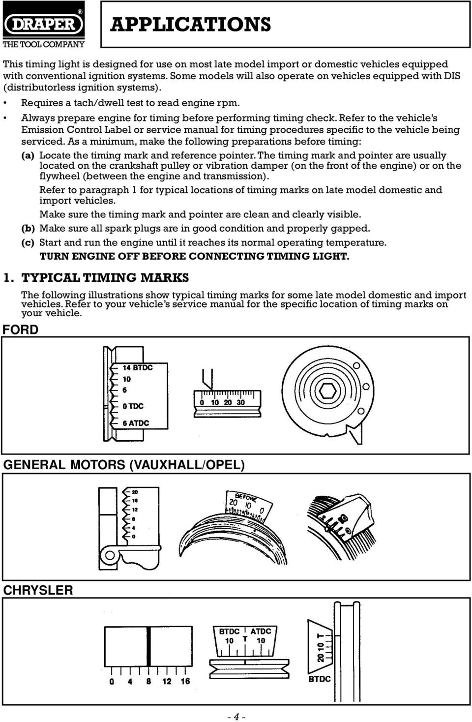 hight resolution of always prepare engine for timing before performing timing check refer to the vehicle s emission