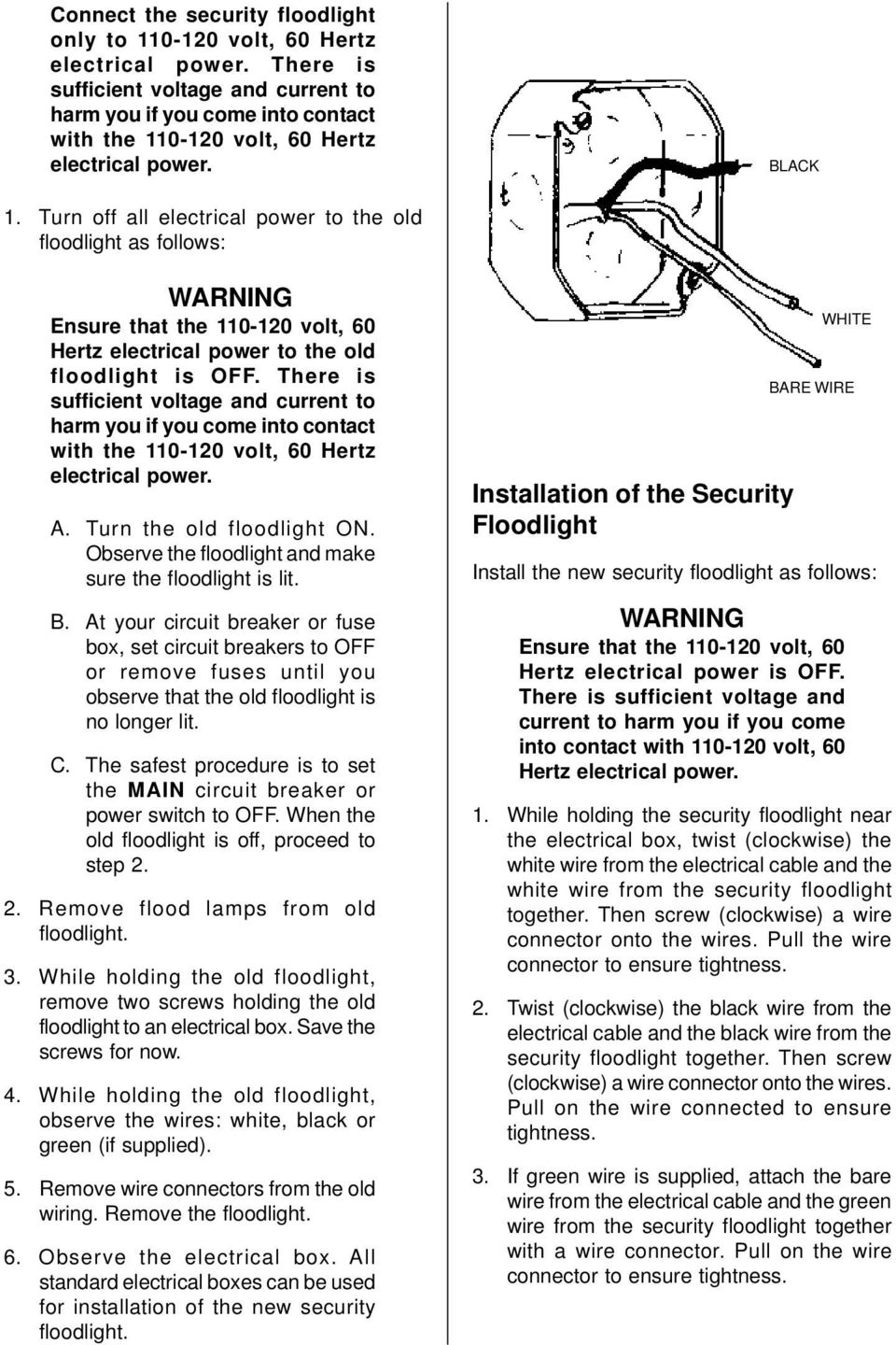 medium resolution of turn off all electrical power to the old floodlight as follows warning ensure that the