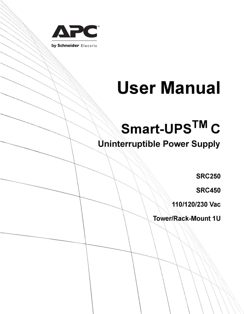 User Manual. Smart-UPS TM C. Uninterruptible Power Supply