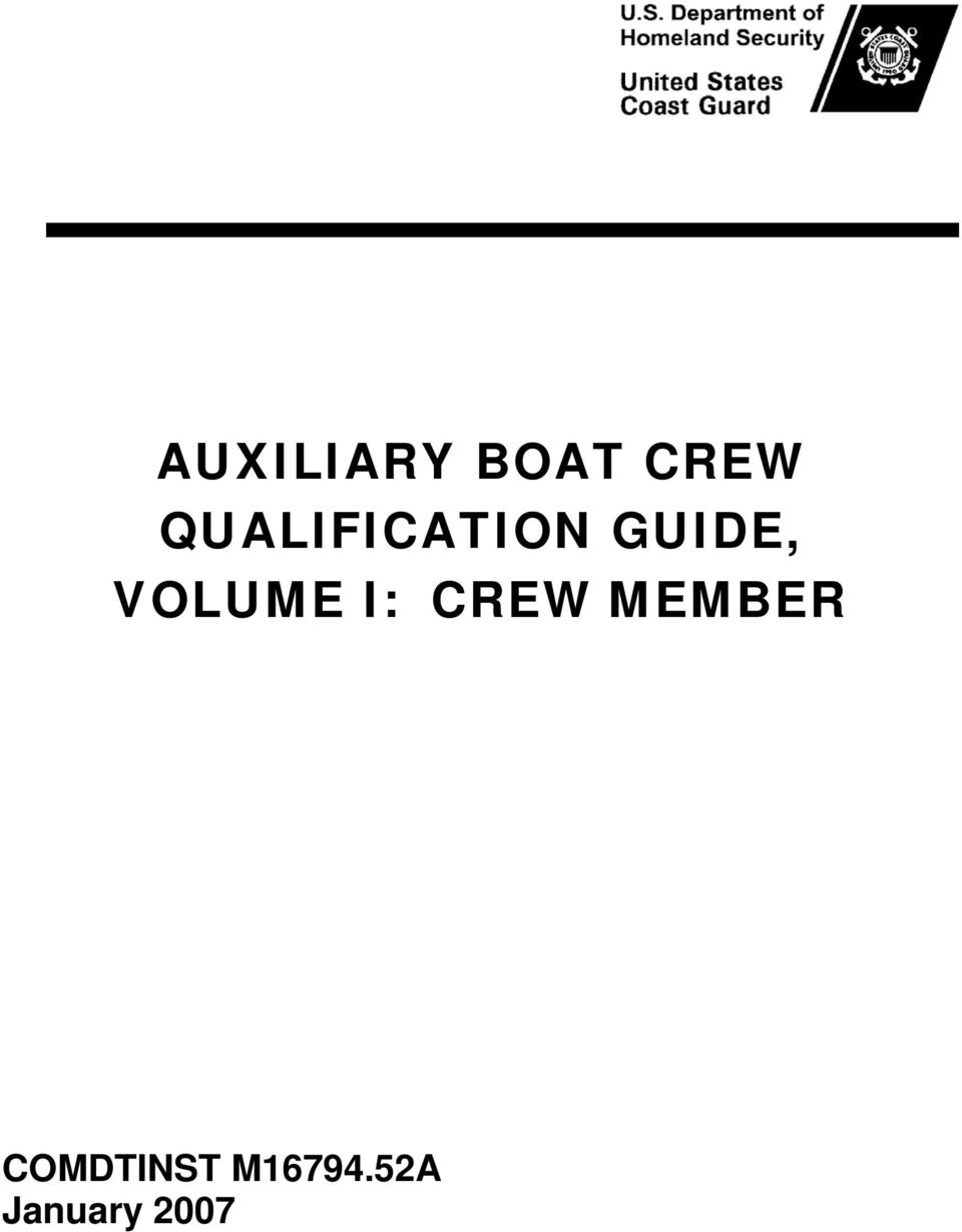 AUXILIARY BOAT CREW QUALIFICATION GUIDE, VOLUME I: CREW